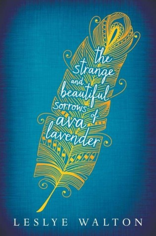 The-Strange-and-Beautiful-Sorrows-of-Ava-Lavender-Leslye-Walton-e1393904291313