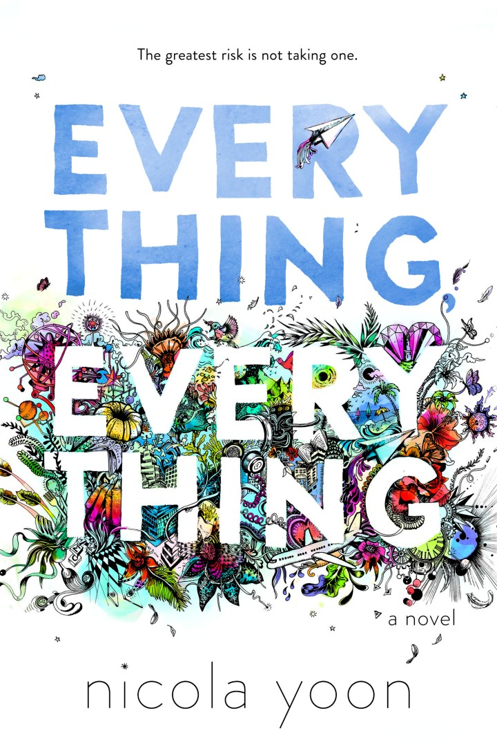 Review: Everything, Everything by Nicola Yoon
